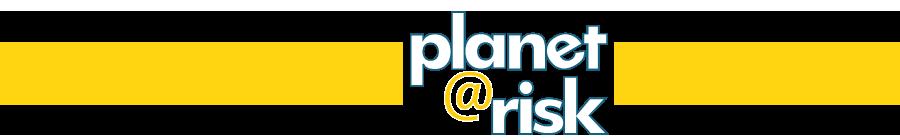 Planet@Risk